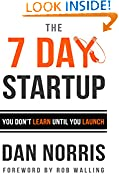 #4: The 7 Day Startup: You Don't Learn Until You Launch