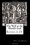 The Well at the World's End: Books I-IV