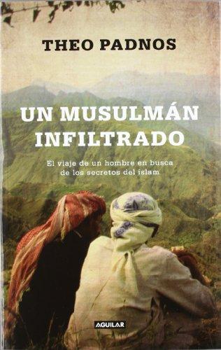 Un musulmán infiltrado (Undercover muslim): El viaje de un hombre en busca de los secretos del islam