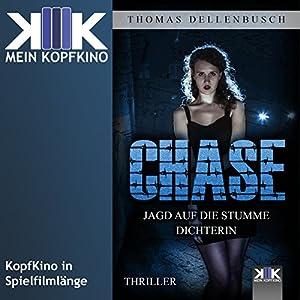 Chase: Jagd auf die stumme Dichterin Hörbuch