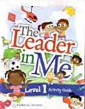 img - for The Leader in Me Level 1 Activity Guide book / textbook / text book