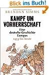 Kampf um Vorherrschaft: Eine deutsche...