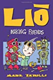 Lio: Making Friends (Lio Collection)