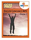 img - for Rise & Shine CCSS Prep Grade 1 English Language Arts book / textbook / text book