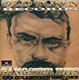 echange, troc Old Town Records Presents - Gangster Hits: Collection