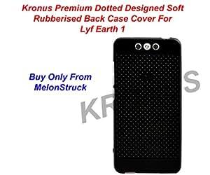 Kronus Premium Dotted Black Rubberised Soft Back Case Skin Cover For Lyf Earth 1