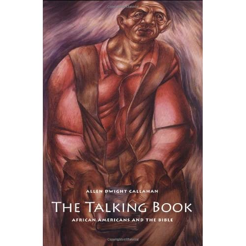 The Talking Book: African Americans and the Bible