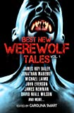 img - for Best New Werewolf Tales (Vol. 1) book / textbook / text book