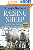 Storey's Guide to Raising Sheep: Breeding, Care, Facilities (Storey's Guide to Raising)