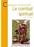 Le combat spirituel (French Edition)