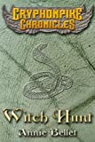 Witch Hunt (The Gryphonpike Chronicles)