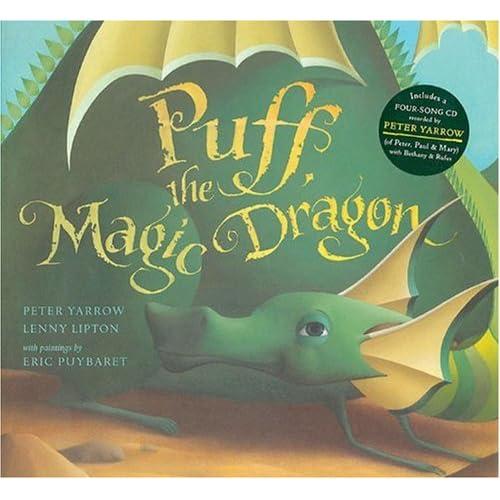 Puff, the Magic Dragon: Peter Yarrow, Lenny Lipton, Eric Puybaret