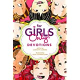 "For Girls Only! Devotionsby Carolyn ""Larsen """
