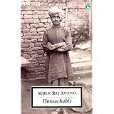Untouchable (Classic, 20th-Century, Penguin) ~ Mulk Raj Anand