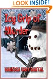 Icy Grip of Murder (A Lacy Steele Mystery Book 7)