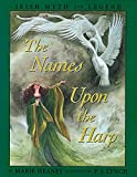The Names Upon the Harp: Children's Irish Legends