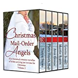 img - for Christmas Mail Order Angels #2: A collection of 5 historical romantic novellas of mail order brides (Mail Order Angels Collection) book / textbook / text book