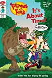 Phineas and Ferb Comic Reader #4: It's About Time!