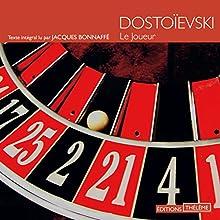 Le joueur   Livre audio Auteur(s) : Fédor Dostoïevski Narrateur(s) : Jacques Bonnaffé