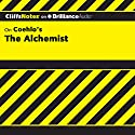 The Alchemist: CliffsNotes Audiobook by Adam Sexton Narrated by Luke Daniels