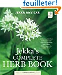 Jekka's Complete Herb Book: In Associ...