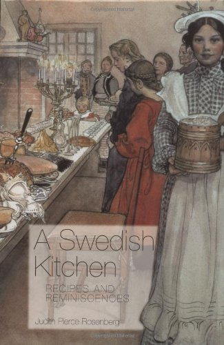 A Swedish Kitchen: Recipes and Reminiscences (Hippocrene Cookbook Library)