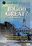 Is God Great? - A Debate with Christopher Hitchens and John Lennox