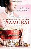 Die Tochter des Samurai: Roman
