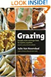 Grazing: Portable Snacks and Finger F...