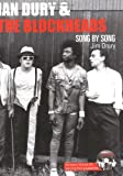 Jim Drury Ian Dury and the Blockheads: Song by Song