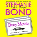 Body Movers: A Body Movers Novel, Book 1 Audiobook by Stephanie Bond Narrated by Maureen Jones