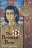 The Bronze Bow (Turtleback School & Library Binding Edition)