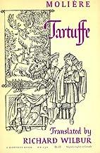 Tartuffe Translated By Richard Wilbur by…