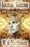 img - for Iconic Voices # 2: Marlon Brando book / textbook / text book