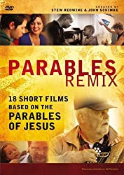 Parables Remix: A DVD Study: 18 Short Films Based on the Parables of Jesus