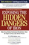 Exposing the Hidden Dangers of Iron:...