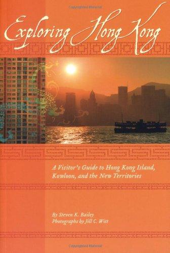 Exploring Hong Kong: A Visitor's Guide to Hong Kong Island, Kowloon, and the New Territories