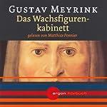 Das Wachsfigurenkabinett | Gustav Meyrink