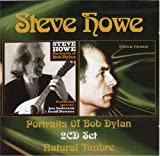 Steve Howe - Natural Timbre And Portraits Of Bob Dylan by Steve Howe