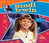 Bindi Irwin (Big Buddy Books: Buddy Bios)