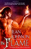 Flame, The: A Novel of the Sons of Destiny (Sons of Destiny Novels)
