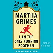 I Am the Only Running Footman | [Martha Grimes]
