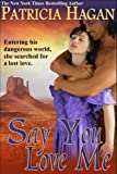 img - for Say You Love Me book / textbook / text book