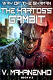 The Kartoss Gambit (The Way of the Shaman: Book #2) (English Edition)
