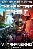 The Kartoss Gambit (The Way of the Shaman: Book #2) (English Edition)