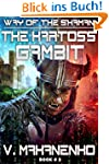 The Kartoss Gambit (The Way of the Sh...