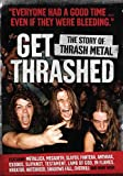Get Trashed: The Story Of The Trash Metal [DVD]