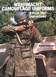 Wehrmacht Camouflage Uniforms and Post-war Derivatives (Europa Militaria)