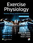 Exercise Physiology: Nutrition, Energ...