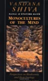 Monocultures of the Mind: Perspectives on Biodiversity and Biotechnology (1856492184) by Shiva, Vandana